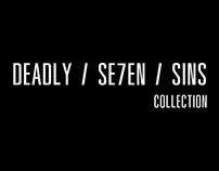 DEADLY / SE7EN / SINS