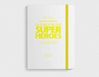 La física de los Super Heroes / Libro