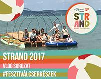 Strand fesztivál 2017 – VLOG – #fesztiválcserkészek