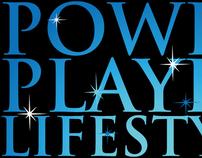 (Intern) The Power Player Lifestyle