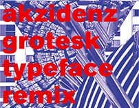 Akzidenz-Grotesk REmix Poster & Typeface