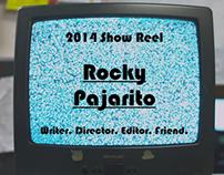 Rocky Pajarito - Show Reel 2014