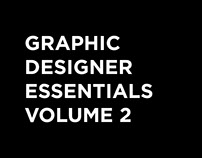 Graphic Designer Essentials Volume 2