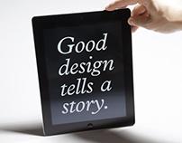 Good design tells a story.