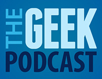 The Geek Podcast - graphics, audio, website
