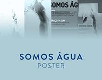 Somos Água Poster
