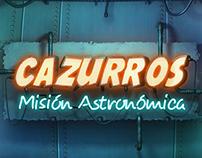 CAZURROS - MISIÓN ASTRONÓMICA