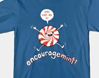 ENCOURAGEMINT T-SHIRTS