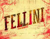 Federico Fellini - Ciclo Memorial
