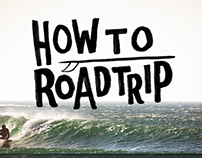 How To Road Trip