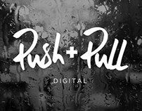 Push + Pull Digital Branding