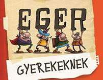 Eger gyerekeknek | Eger for children