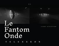 Le Fantom Onde / Telexeron