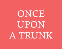 ONCE UPON A TRUNK(social media creatives)