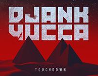 "DJANK YUCCA ""Touchdown"" Track Art"