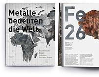 Magazinkonzept »Metalle bedeuten die Welt«