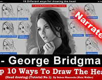 "Top 10 ways to draw the head [2- George Bridgman] ""Narr"