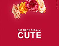 "Big Baby D.R.A.M. ""Cute"""
