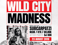 Wild City Madness Flyer/Poster