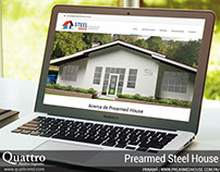 Prearmed Steel House