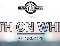 Beans & Bacon X Osmoze: Death on Wheels