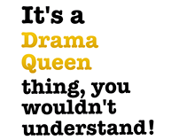 Drama queen thing! t-shirts
