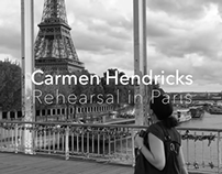 Carmen Hendricks - Rehearsal in Paris