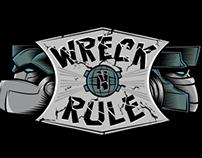 Wreck n Rule - T-shirt design
