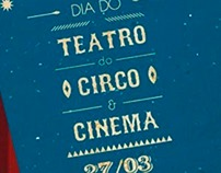 CCMQ / Dia do Teatro, Circo e Cinema