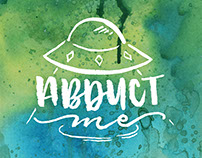 Abduct Me - Watercolor Brush Calligraphy Products