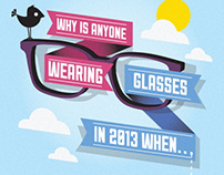 Why is anyone wearing glasses in 2013?