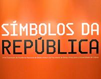 """""""Símbolos da República"""" Exhibition"""
