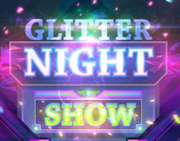 Glitter Night Show