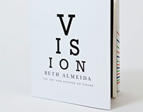 The Art and Science of Vision