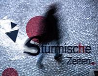 TROUBLED TIMES - STÜRMISCHE ZEITEN