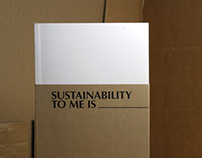 Sustainability To Me Is __________