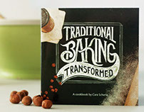 TRADITIONAL BAKING TRANSFORMED / COOK BOOK