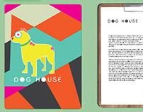 Dog House - Branding