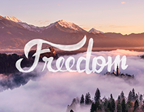 Freedom – Just some letterings