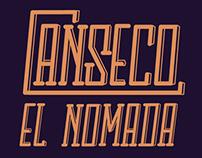 """Canseco """"El Nómada"""""""