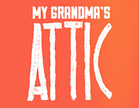 My Grandma's Attic | Personal Promotion