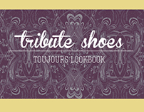 Tribute Shoes Toujours Lookbook