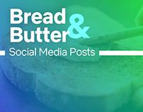 Bread & Butter - Social Media
