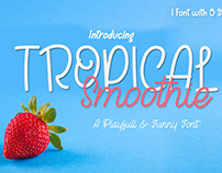 Free Tropical Smoothie Calligraphy Font