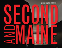 Second and Maine (A Rick Hunter Mystery)