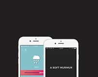 A Soft Murmur Mobile App
