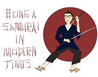 Being a Samurai in Modern Times