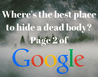 Where's the best place to hide a dead body?