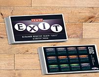 """Exit"" theatre calendar"
