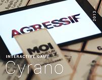 Interactive game — Cyrano